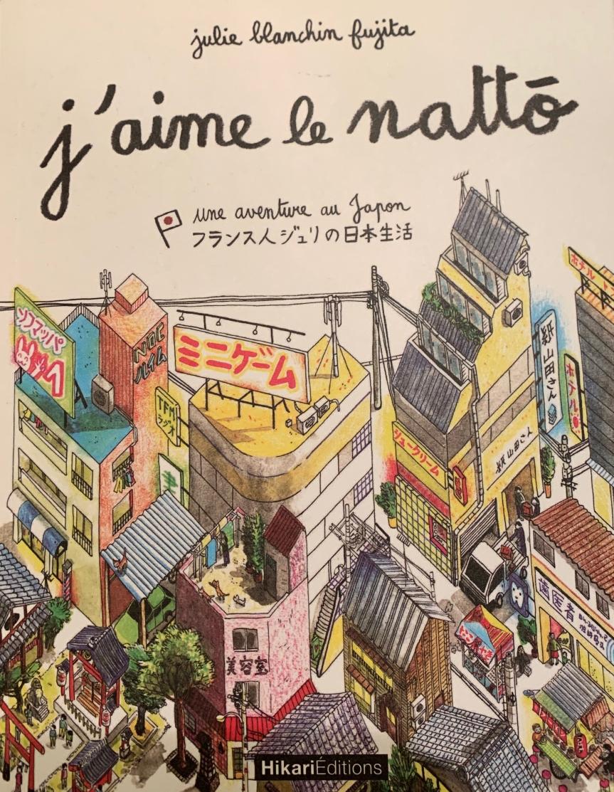 «J'aime le nattô», un récit graphique sur leJapon